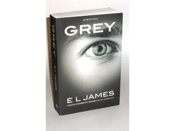 E. L. James : Grey : [femtio nyanser av honom enligt Christ