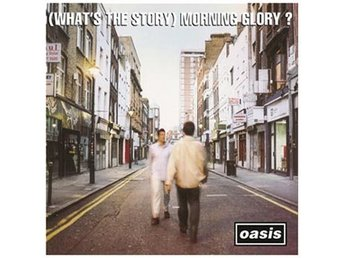 Oasis: What's the story morning glory? -95 (Rem) (CD)
