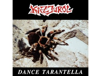 Kazjurol -Dance Tarantella lp Swedish thrash metal 1990