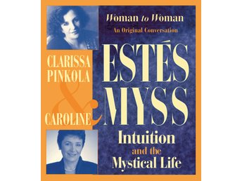 Intuition and the Mystical Life 9781591791058