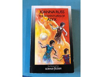 The adventures of ALYX | Joanna Russ | Science fiction