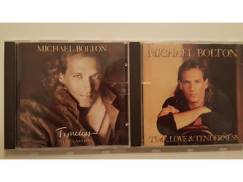 2 x Michael Bolton CD (Timeless + Time, Love & Tenderness)