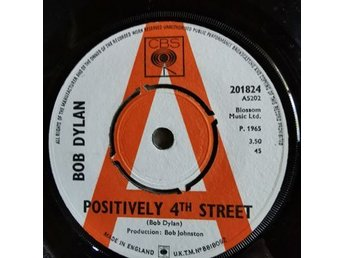 Bob Dylan, 2 st vinylsinglar, Positively 4th Street och Lay Lady Lay