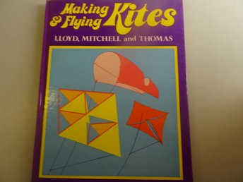 Making & Flying Kites