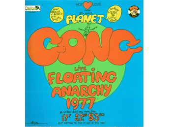 PLANET GONG - LIVE FLOATING ANARCHY 1977. LP