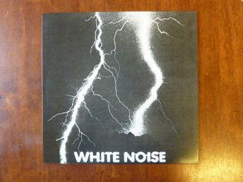 WHITE NOISE AN ELECTRIC STORM  LP