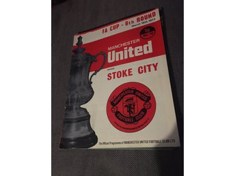 FOTBOLL Program Manchester United FC v Stoke City FC FA Cup 18/3 1972