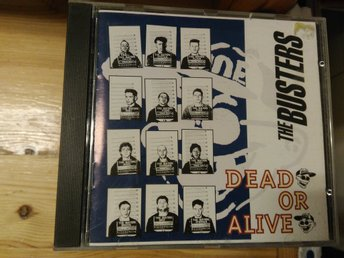 The Busters - Dead Or Alive, CD