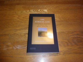 The ethical life - Shafer Ny bok Oanvänd ISBN:9780199997275