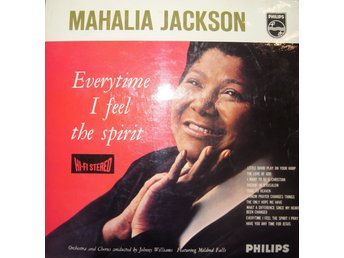 Mahalia Jackson ?? Everytime I Feel The Spirit