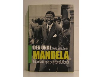 Smith James David : Den unge Mandela.