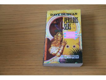 Dave Duncan - Perilous Seas  Part Three of A Man of His Word