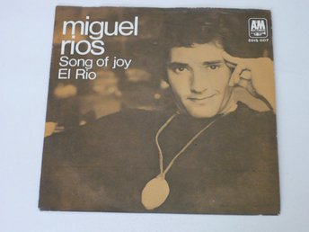 MIGUEL RIOS  SONG OF JOY