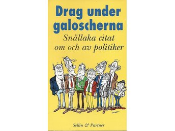 DRAG UNDER GALOSCHERNA