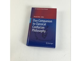 Bok, Dao Companion to Classical Confucian Philosophy 2013