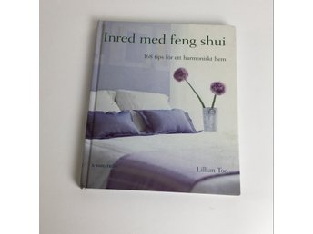 Bok, Inred med feng shui, Lillian Too, Inbunden, ISBN: 9789132331923, 2005