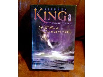 Stephen King - The Song Of Susannah, The Dark Tower VI. INB