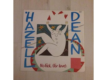 "HAZELL DEAN - NO FOOL (FOR LOVE). (MVG 12"")"