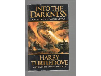 Harry Turtledove - Into the Darkness