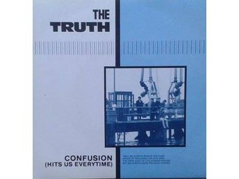 The Truth title*  Confusion (Hits Us Everytime)* Pop Rock, Mod UK 7""