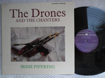 DRONES AND THE CHANTERS - IRISH PIPERING - CC11