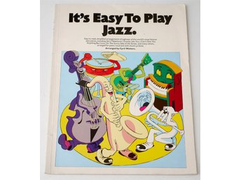 It´s Easy To play Jazz. 1976