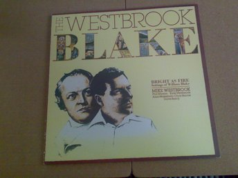 The Westbrook Blake : BRIGHT AS FIRE  ( UK press, Mike Westbrook  )
