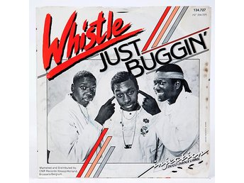 Whistle - Just Buggin' 134.727 Singel 1986