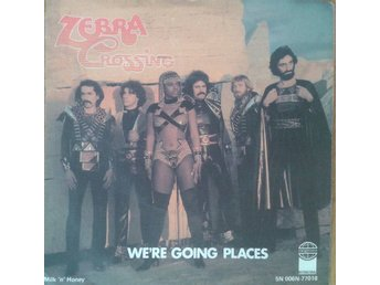 Zebra Crossing  - We're Going Places * Netherlands 7 Inch