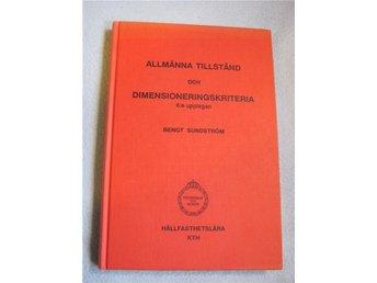 Allmänna tillstånd och dimensioneringskriteria, Kurslitteratur - Kungsör - Allmänna tillstånd och dimensioneringskriteria, Kurslitteratur - Kungsör