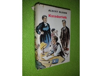 Albert Olsson - Katederfolk