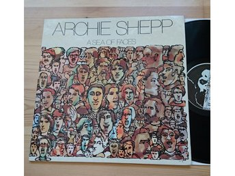 Archie Shepp -  A Sea of Faces US original Black Saint Spiritual Jazz