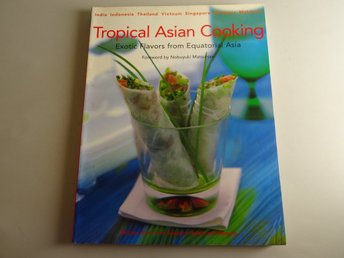 Tropical Asian Cooking