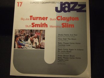 LP - BIG JOE TURNER/BUCK CLAYTON/STUFF SMITH + 1. I Giganti del Jazz 17. 1980