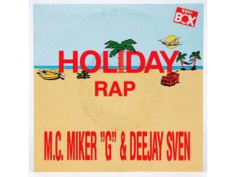 "M.C. Miker ""G"" & Deejay Sven - Holiday Rap BB 7084 Singel 1986 - Viksjö - M.C. Miker ""G"" & Deejay Sven - Holiday Rap BB 7084 Singel 1986 - Viksjö"