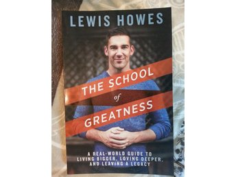 The school of greatness av Lewis Howes. NY!