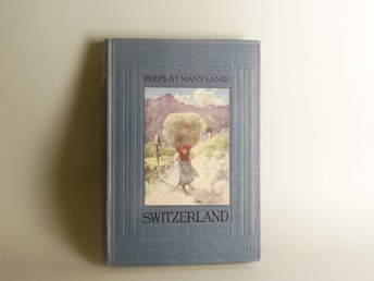 Peeps at many lands: Switzerland