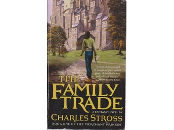 Charles Stross: The Family Trade