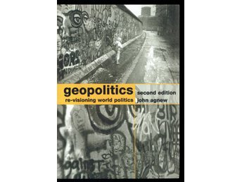 Geopolitics - Re-visioning world politics (på engelska)