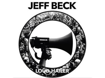 Beck Jeff: Loud hailer 2016 (Digi) (CD) - Nossebro - Beck Jeff: Loud hailer 2016 (Digi) (CD) - Nossebro