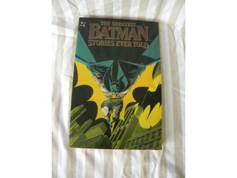 DC Comics The Greates Batman Stories Ever Told TP