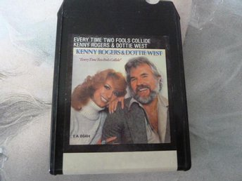 KENNY ROGERS & DOTTIE WEST,  EVERY TIME TWO FOOLS COLLIDE,  KASSETTBAND, 8-TRACK
