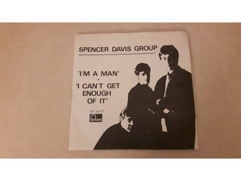 The Spencer Davis Group - I'm A Man / I Can't Get Enough Of It (Endast Omslag)