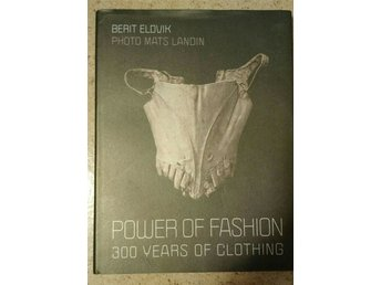 Power of fashion 300 years of clothing