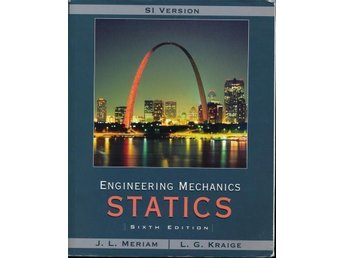 Engineering Mechanics: Statics. Sixth edition