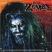 Zombie Rob: Hellbilly deluxe 1998 (CD)