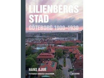 Lilienbergs Stad - Göteborg 1900-1930 (Bok) - Nossebro - BESKRIVNING:De flesta och kanske också de förnämsta svenska exemplen på helgjutna, konstnärligt högtstående stadsplaner från tidigt 1900-tal skapades i Göteborg då Albert Lilienberg var stadens förste stadsingenjör. Några exempel p - Nossebro