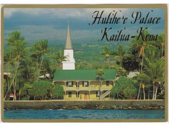HULIHE 'E PALACE KAILUA KONA HAWAII CHURCH POSTCARD VKORT