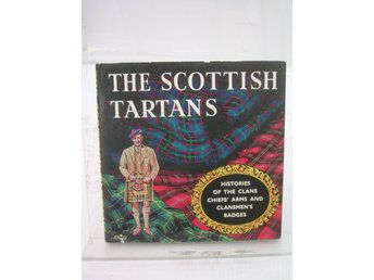 The Scottish Tartans  With historical sketches of the clans and families