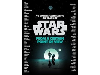 Star Wars- From A Certain Point Of View (Bok)